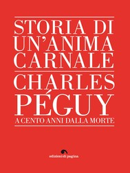 Storia di un'anima carnale. Charles Péguy - copertina