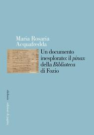 Un documento inesplorato: il «pinax» della «Biblioteca» di Fozio - copertina