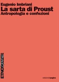 La sarta di Proust. Antropologia e confezioni - copertina