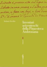 Inventari seicenteschi della Pinacoteca Ambrosiana - copertina