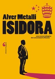 Isidora. Una nuova indagine del commissario Romeo - copertina