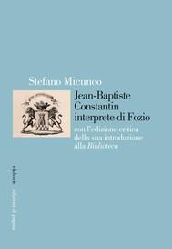 Jean-Baptiste Constantin interprete di Fozio - copertina