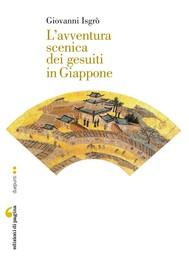 L'avventura scenica dei gesuiti in Giappone - copertina