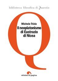 Il neoplatonismo di Eustrazio di Nicea - copertina