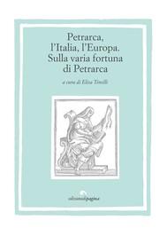 Petrarca, l'Italia, l'Europa - copertina