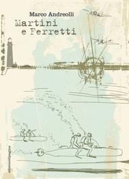 Martini e Ferretti - copertina