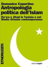 Antropologia politica dell'Islam - copertina