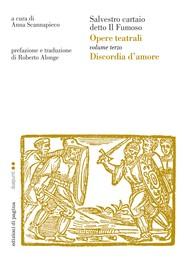 Opere teatrali. Vol. III (Discordia d'amore). Salvestro cartaio detto il Fumoso - copertina
