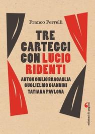 Tre carteggi con Lucio Ridenti - copertina