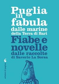 Puglia in fabula dalle marine della Terra di Bari - Librerie.coop