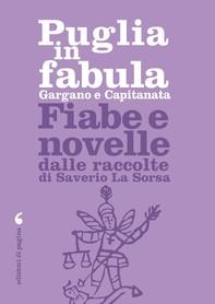 Puglia in fabula. Gargano e Capitanata - Librerie.coop
