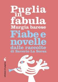 Puglia in fabula. Murgia barese - Librerie.coop