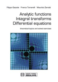 Analytic Functions Integral Transforms Differential Equations - copertina