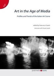 Art in the Age of Media Profiles and Trends of the Italian Art Scene - copertina