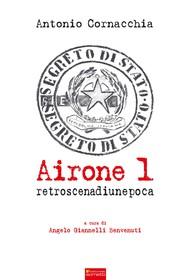 Airone 1. Retroscena di un'epoca - copertina