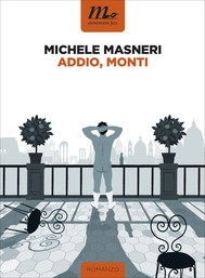 Addio, Monti - copertina