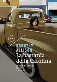 La bastarda della Carolina - Librerie.coop