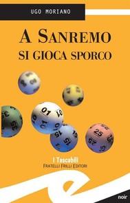 A Sanremo si gioca sporco - copertina