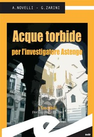Acque torbide per l'investigatore Astengo - copertina