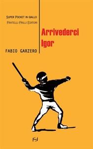 Arrivederci Igor - copertina