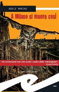 A Milano si muore così - copertina