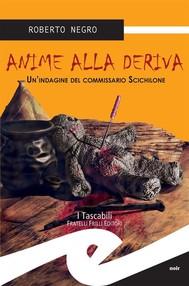 Anime alla deriva. Un'indagine del comissario Scichilone - copertina