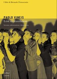 Lost in translation. Scienza, informazione, tecnologia - Librerie.coop