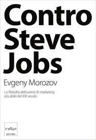 Contro Steve Jobs - copertina