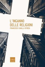 L'inganno delle religioni - copertina