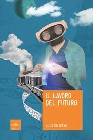 Il lavoro del futuro - copertina