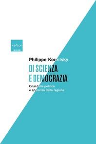Di scienza e democrazia - Librerie.coop