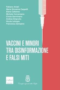 Vaccini e minori tra disinformazione e falsi miti - Librerie.coop