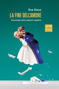La fine dell'amore - Librerie.coop