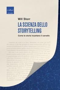 La scienza dello storytelling - Librerie.coop