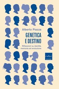Genetica e destino - Librerie.coop