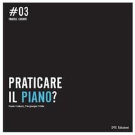 Praticare il Piano? - Librerie.coop