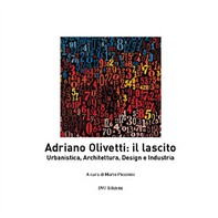 Adriano Olivetti il Lascito - Librerie.coop