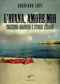 L'Avana, amore mio - Librerie.coop