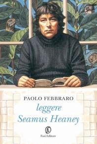Leggere Seamus Heaney - Librerie.coop