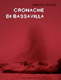 Cronache di Bassavilla - Librerie.coop