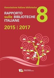 Rapporto sulle biblioteche italiane 2015-2017 - copertina