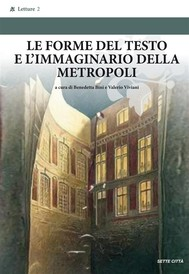 Le forme del testo e l'immaginario della metropoli - copertina