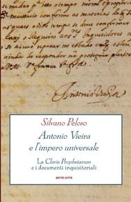 Antonio Vieira e l'impero universale - copertina