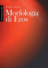 Morfologia di Eros - Librerie.coop