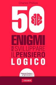 50 enigmi per sviluppare il pensiero logico - copertina