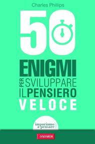 50 enigmi per sviluppare il pensiero veloce - copertina