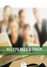 All you need a coach - copertina