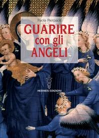 Guarire con gli Angeli - Librerie.coop