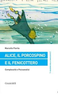 Alice, il porcospino e il fenicottero - copertina