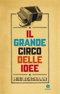 Il grande circo delle idee - Librerie.coop